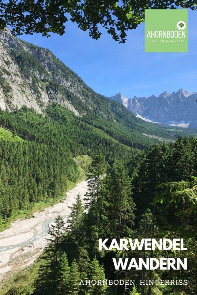 Karwendel wandern - diese schöne Landschaft erwartet dich rund um den Ahornboden
